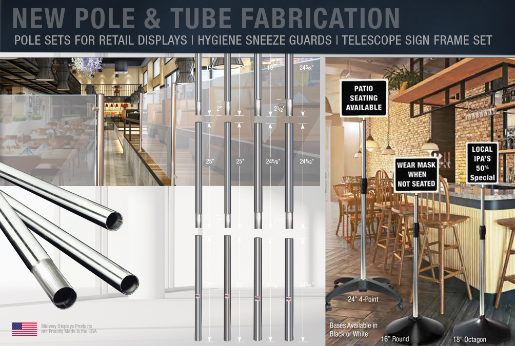 Quick Turn Pole Sets and Metal Tube Fabrication